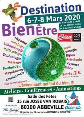Salon bien bien-être  Abbeville 6 . 7 et 8 mars